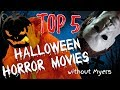 """TOP 5 HALLOWEEN THEMED HORROR MOVIES (which aren't """"Halloween"""")"""