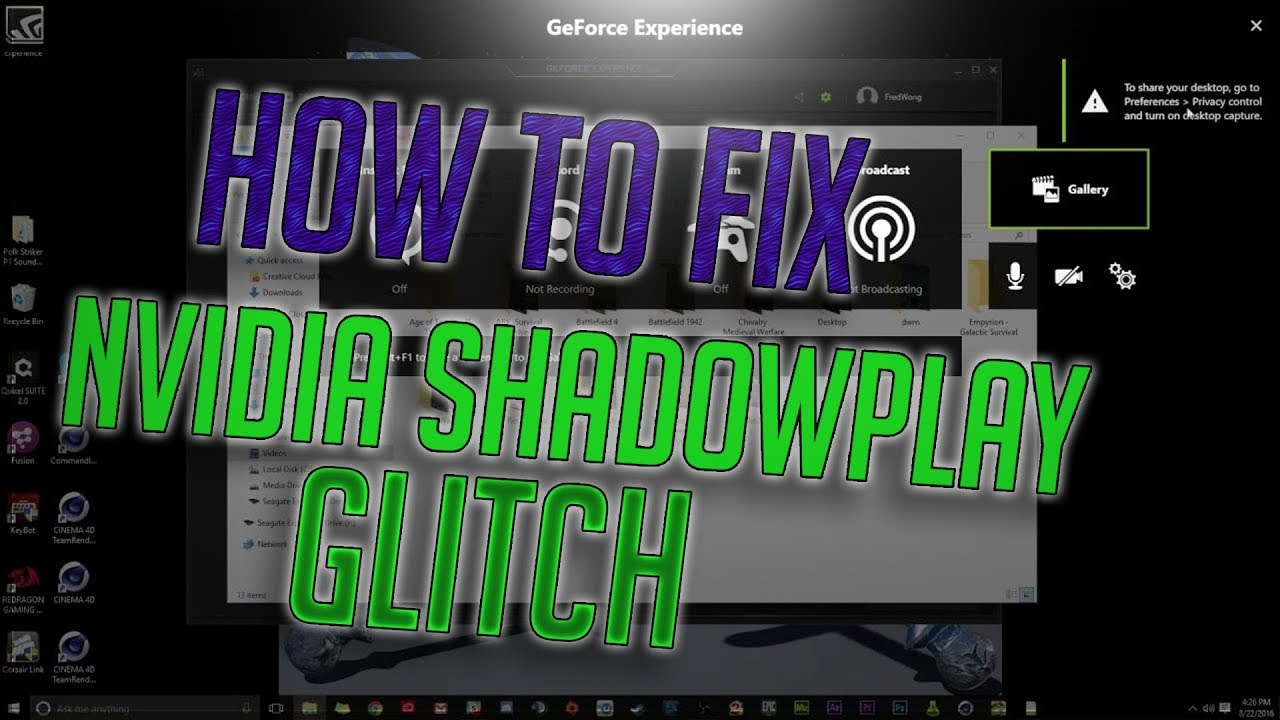 How to fix Nvidia shadowplay Glitch Effect