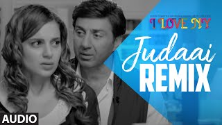 Full Audio: JUDAAI (Remix) | I Love New Year | Falak Shabbir | Sunny Deol, Kangana Ranaut