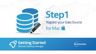Step 1: Register your Data Source RDM for Mac