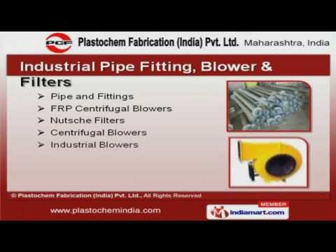 Process Equipment By Plastochem Fabrication (India) Pvt. Ltd., Mumbai