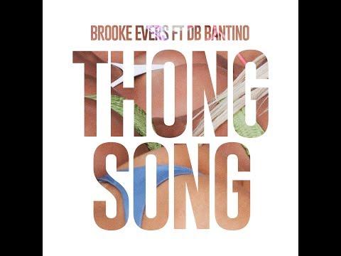 Brooke Evers ft. DB Bantino- Thong Song