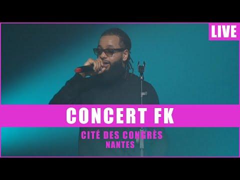 Youtube: FK live @ Cité des Congrès de Nantes