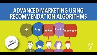 Advanced Marketing Using Recommendation Algorithms - Intro Video