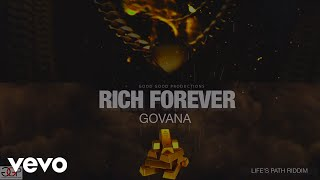 GOVANA - RICH FOREVER (Official Audio)