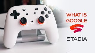 What Is Stadia and How It Can Revolutionize Future of Gaming