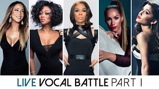 Live Vocal Battle | Light Sopranos : Mariah, Chante, Michelle, Leona, Ariana (Part I)