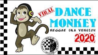 ️dance Monkey Reggae Ska Version Viral 2020