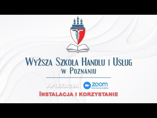 Zoom tutorial z Wyższa Szkoła Handlu i Usług w Poznaniu