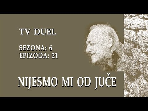 Nijesmo mi od juce - TV duel (BN Televizija 2019)