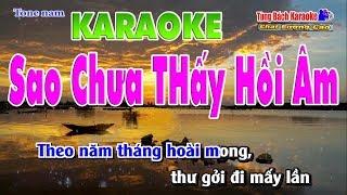 Sao Chưa Thấy Hồi Âm - Karaoke HD Nhạc Sống Tùng Bách