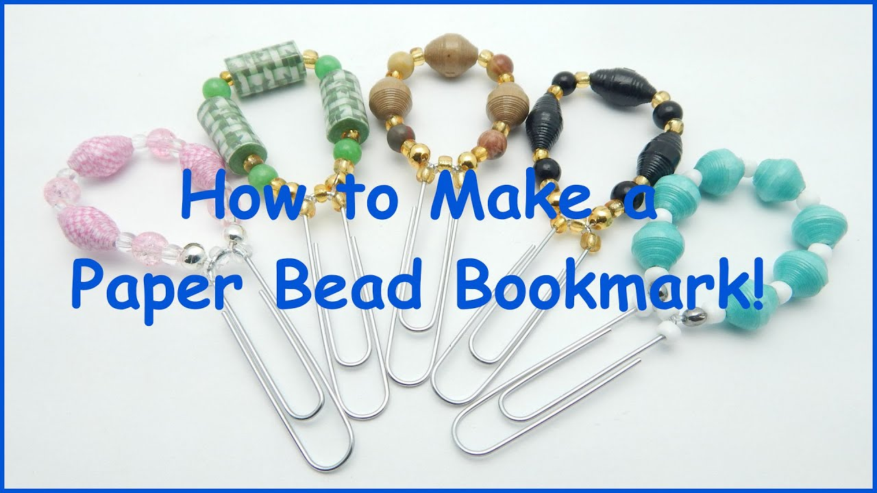 How To Make A Paper Bookmark : How to make a paper bead bookmark youtube