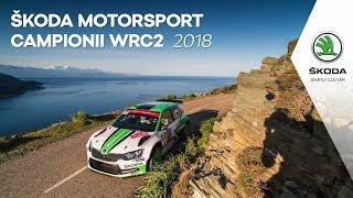 ŠKODA Motorsport - Campioni WRC2 in 2018