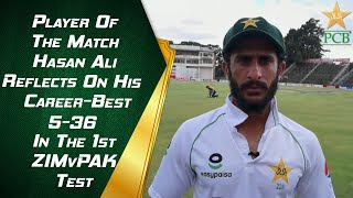 Player Of The Match Hasan Ali Reflects On His Career-Best 5-36 In The 1st #ZIMvPAK Test | PCB