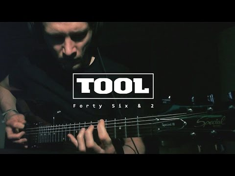 Tool  Forty Six & 2  Guitar