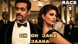 Race 3 Song - Oh Oh Jane Jaana | Salman Khan | Jacqueline Fernandes - New Full Song HD Video 2018