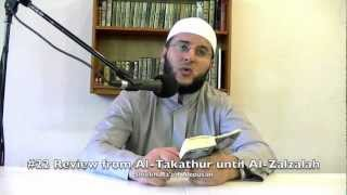 #22 Review of Al-Takathur, Al-Qariah, Al-A'adiyaat, and Al-Zalzalah