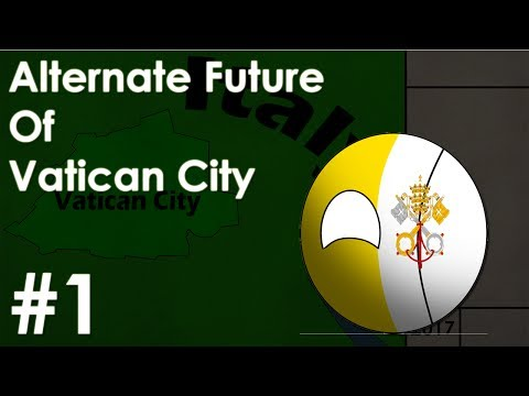 Alternate Future of Vatican City - Terrorist Problems (Part 1)