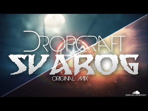 DROPCRAFT - Svarog (Original Mix)
