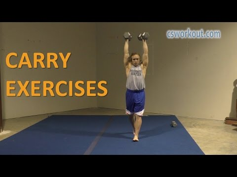 Carry Exercise Variations CSworkout Demonstration Video
