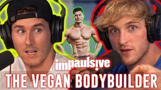 Nimai Delgado: The Bodybuilder Who\'s NEVER Eaten Meat - IMPAULSIVE EP. 65