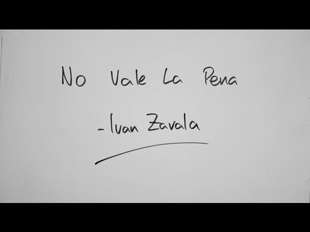 no-vale-la-pena-ivan-zavala-lyrics-video-ivan-zavala