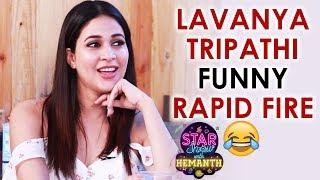 Lavanya Tripathi FUNNY Rapid Fire | The Star Show with Hemanth FUNNY Interview | Telugu FilmNagar