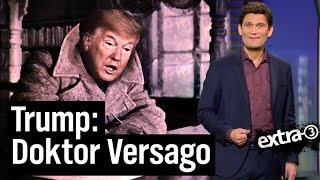 Trump und Corona: Unheilbar planlos | extra 3 | NDR