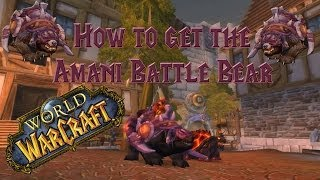Wow - How to get the Amani Battle Bear - Solo Guide!