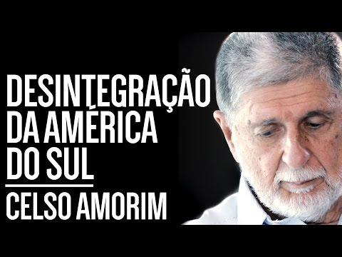 Outro Brasil: Desintegração da América do Sul e o Governo Interino - Com Celso Amorim