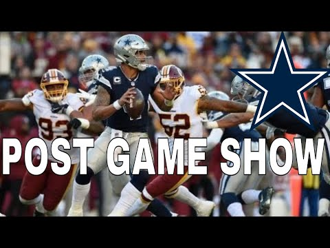Dallas Cowboys Vs Redskins Post Game Show & Reactions 🔥