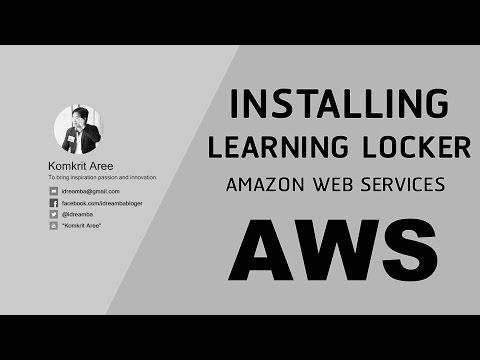 การติดตั้ง Learning Locker บน Amazon Web Services (AWS)