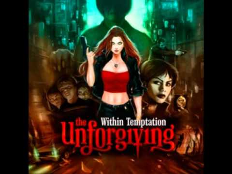 4. Faster - Within Temptation - The Unforgiving