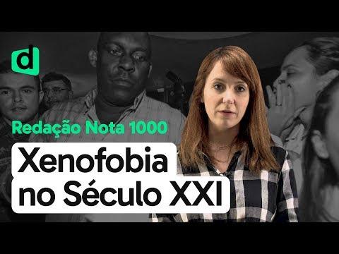 A XENOFOBIA EM DISCUSSÃO NO SÉCULO XXI | REDAÇÃO NOTA MIL | DESCOMPLICA