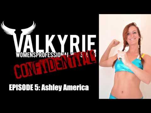 VALKYRIE Womens Wrestling Confidential - Episode #5: Ashley America