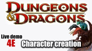 how to play dungeons and dragons fourth edition character creation