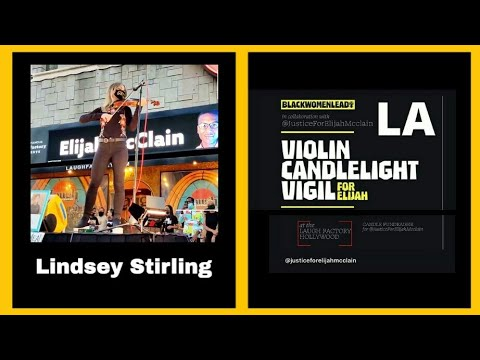 Lindsey Stirling / Live In Violín Candlelight Vigil for Elijah