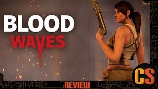 BLOOD WAVES - REVIEW (Video Game Video Review)