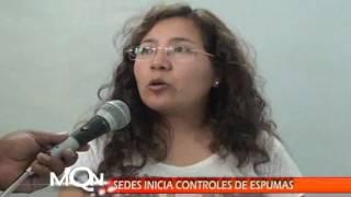 SEDES INICIA CONTROLES DE ESPUMAS