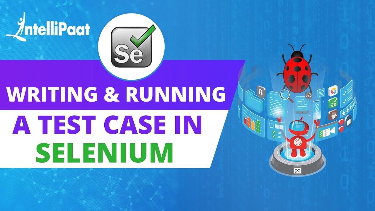 How to Write & Run a Test Case in Selenium |