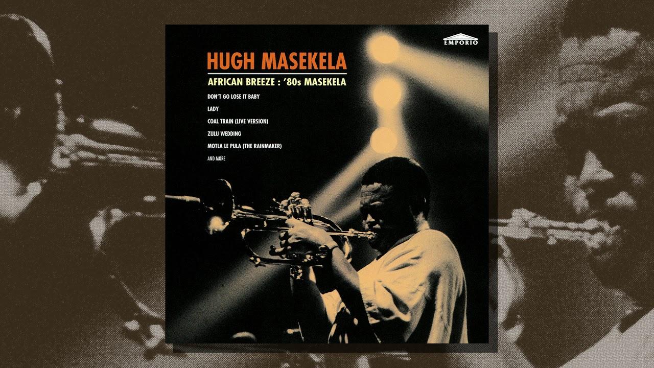 Hugh Masekela – African Breeze: '80s Masekela (Compilation, 1996)
