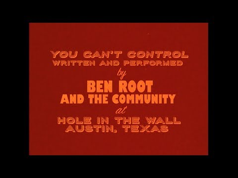 """Ben Root And The Community   """"You Can't Control"""" 8mm Live Music Video"""