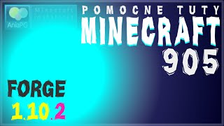 Forge 1.10.2 - Jak zainstalować mody - PL Instalacja moda do Minecraft 1.10.2
