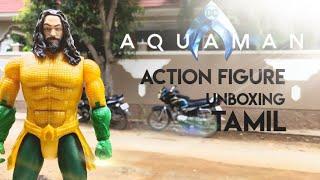 AQUAMAN Action Figure unboxing TAMIL #AQUAMAN #actionfiguretamil #DCactionfigure #aquamanunboxing