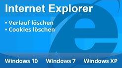 Internet Explorer: Verlauf und Cookies löschen! (Windows 10, 7 und XP!)