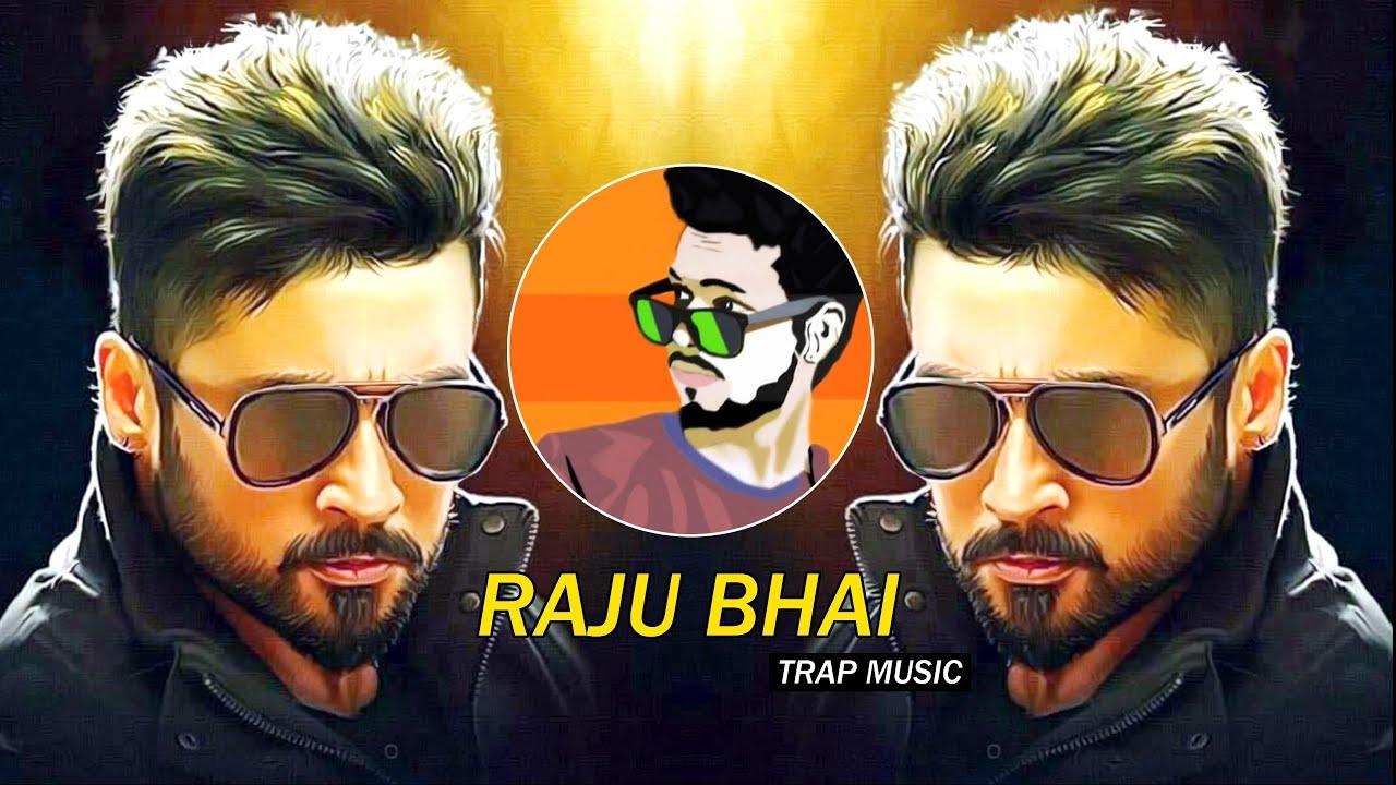 Download RAJU BHAI (Trap Music) - Dj SiD Jhansi   Mumbai Ka King