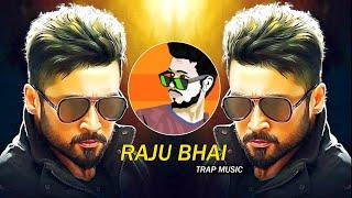 RAJU BHAI (Trap Music) - Dj SiD Jhansi   Mumbai Ka King