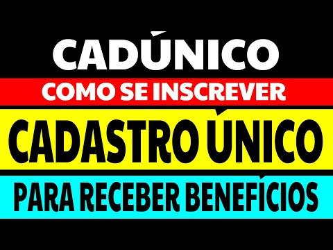 COMO SE INSCREVER NO CADÚNICO PARA RECEBER BENEFÍCIOS DO GOVERNO