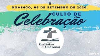 Culto de celebração com Santa Ceia di 06/09/2020