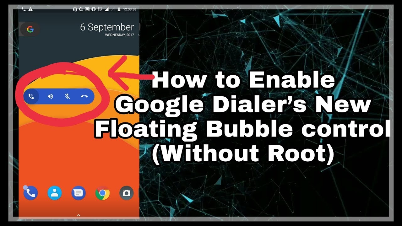Enable Google Dialer's New Floating Bubble control Without  Root|LineageOS|AOSP Rom|Paranoid